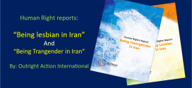 "Outright Recently released: ""Being Lesbian in Iran"" and ""Bing Transgender in Iran"""